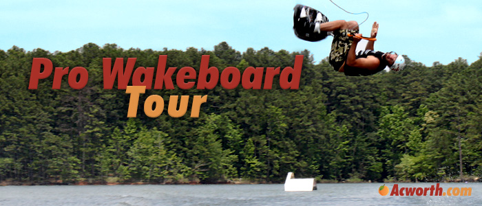 Pro Wakeboard Tour in Acworth